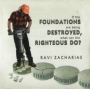 If the Foundations Are Being Destroyed, What Can the Righteous D