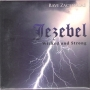 Jezebel Wicked & Strong
